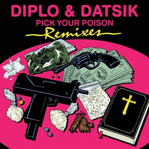 Diplo & Datsik feat. Kay - Pick Your Poison (Figure Remix) - OUT NOW