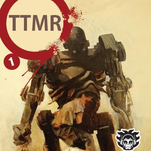 T.T.M.R.
