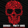 Donaeo - Party Hard (Genairo Nvilla & Chuckie Amazone Project Remix)