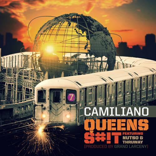 Camiliano feat. Nutso & Thruway - Queens Shit