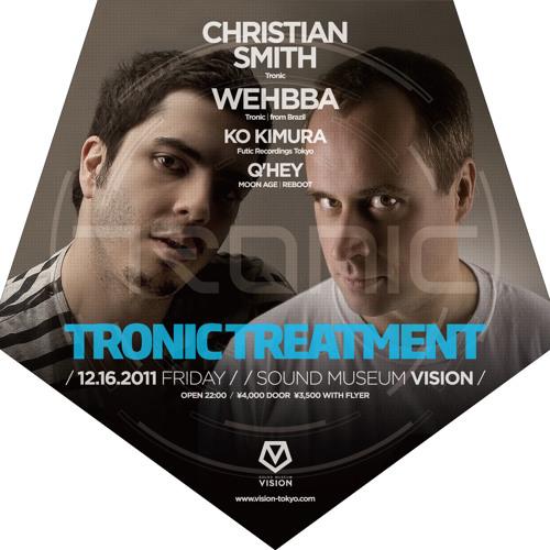 Wehbba & Christian Smith - Tronic Treatment 2011 @ Vision - Tokyo - 16-12-2011