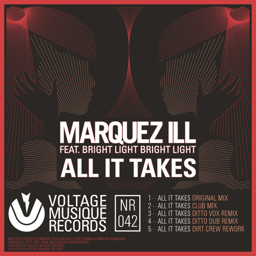 Marquez Ill - All It Takes (Feat. Bright Light Bright Light) (Original Mix)