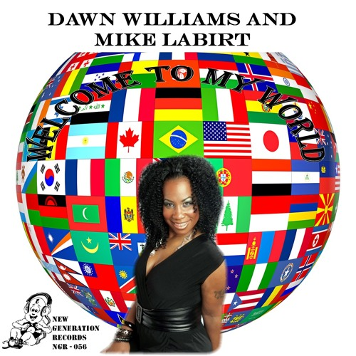 Welcome to my world - Dawn Williams & Mike LaBirt ( Larry Labirt & Petros Mitolis Vocal mix )