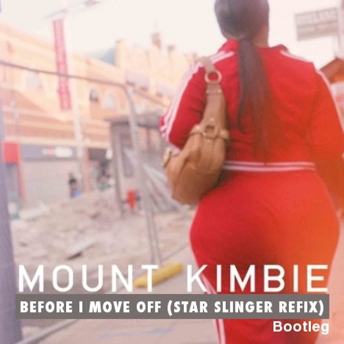 Mount Kimbie - Before I Move Off [Star Slinger Refix]