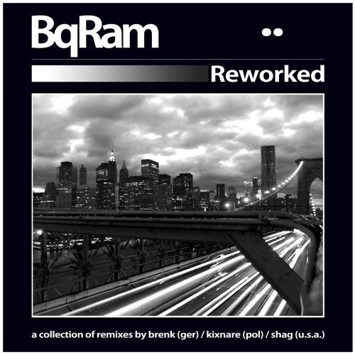 BQ-RAM ft. Raashan Ahmad  - Playing Opposites (Shag rmx)