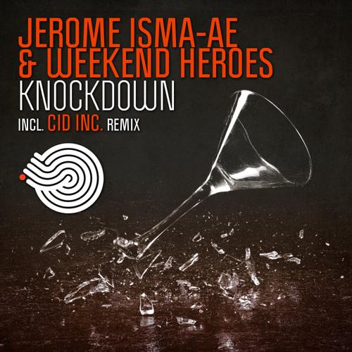 WEEKEND HEROES & JEROME ISMA AE - KNOCKDOWN (TEASER SAMPLE)