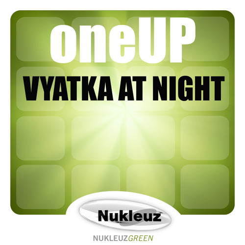 OneUP - Vyatka At Night (Pierre Pienaar Remix)