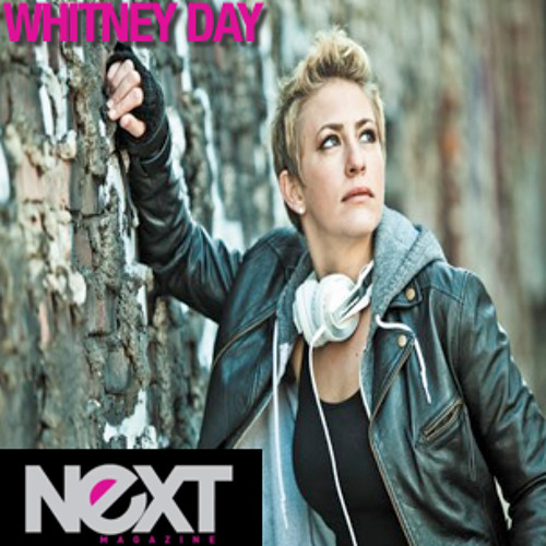 Whitney Day: NEXT Magazine DJ Mix