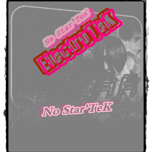 No Star'TeK - Star ElectroTeK