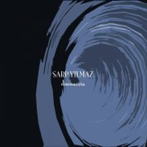 Free clip OUT NOW -Sarp Yilmaz - Dinosauria EP MKR023