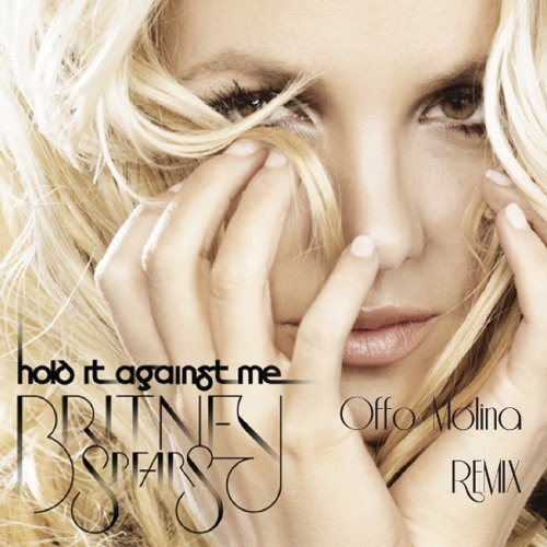 Britney Spears - Hold It Against Me [Offo Molina Breakdown Remix]