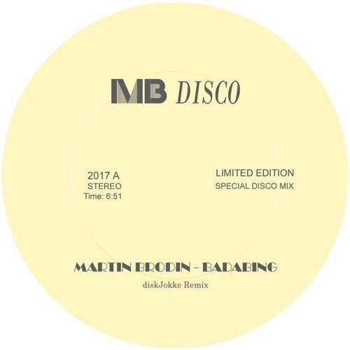 Martin Brodin-MB Disco-Badabing-DiskJokke Remix