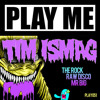 Tim Ismag - Mr Big (Obscenity Remix) [Play Me Records] [FREE DOWNLOAD] (CLIP)