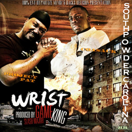 WRIST GAME KING/coasack ft project pat