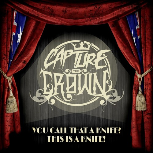 Capture The Crown - You Call That A Knife  This Is A Knife! OFFICIAL MUSIC VIDEO