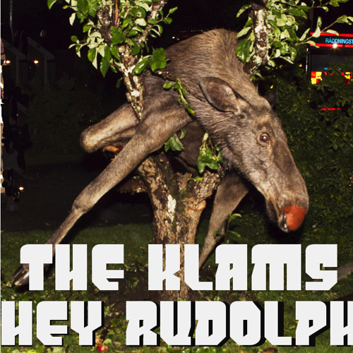 The Klams - Hey Rudolph