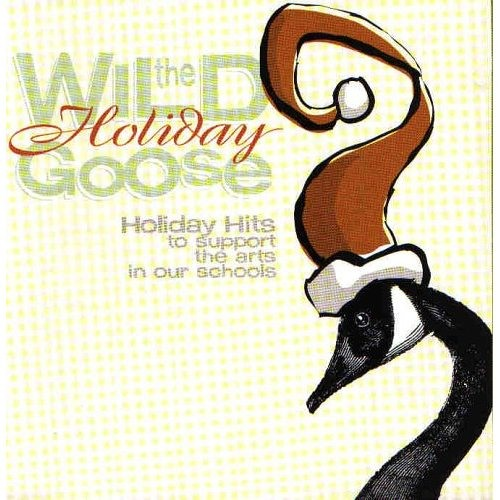 The Wild Holiday Goose