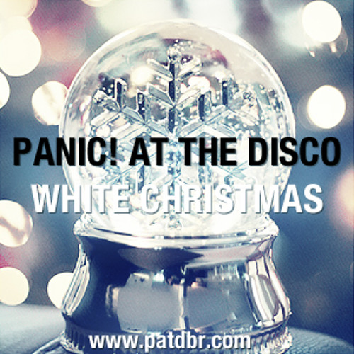 White Christmas - Panic! at the Disco by patdbr | Free Listening ...