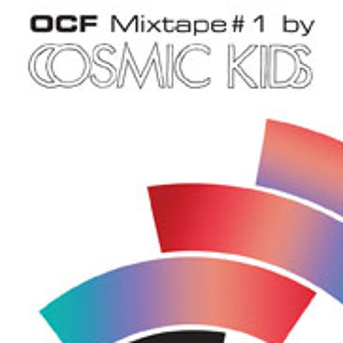 OCF Mixtape#1 - Cosmic Kids - Side B