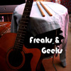 Freaks and Geeks (Childish Gambino Acoustic Cover)