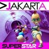 Jakarta- Superstar 2011 (Nexus Remix ) DEMO