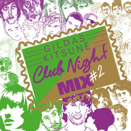 Gildas - Kitsuné Club Night Mix #2 (Continue Mix)