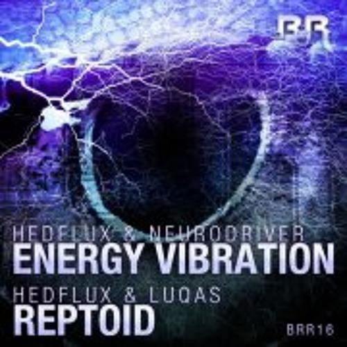 Hedflux & Neurodriver - Energy Vibration (Kwah remix) OUT NOW