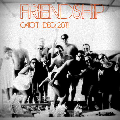 Friendship - Caio T. Mix December 2011
