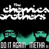 The Chemical Brothers - Do It Again ( Metha re-rub) FREE DOWNLOAD