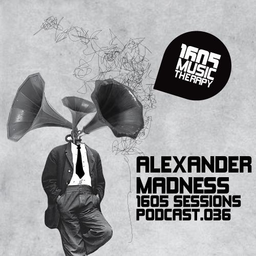 Alexander Madness - 1605 PODCAST 036 [2011-12-22]