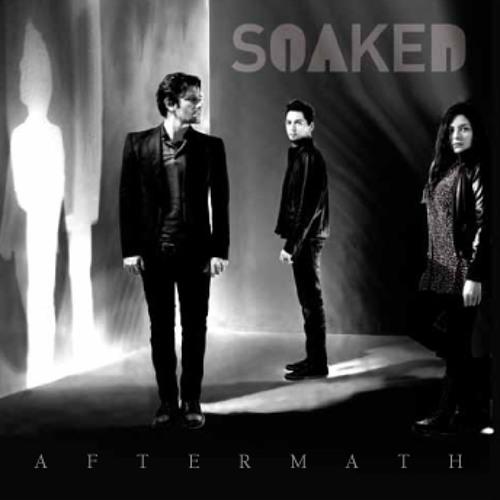 Soaked - So surreal