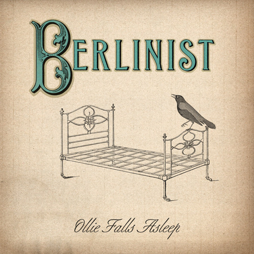 Berlinist - Ollie Falls Asleep