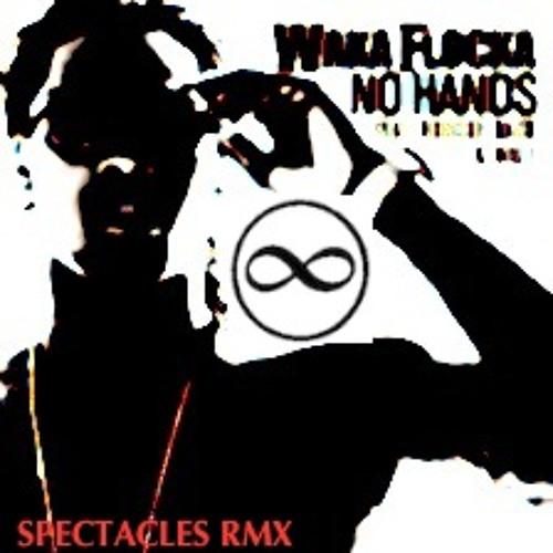 WAKA FLOCKA - NO HANDS (SPECTACLES rmx)