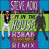 Steve Aoki - I'm In The House feat [[[zuper blahq]]] (R3hab Surrender Las Vegas 2012 Remix)