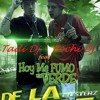 Hoy me Fumo un Verde - De La Calle - TADI DJ feat POCHI DJ - (Trenque Lauquen - Bs As)
