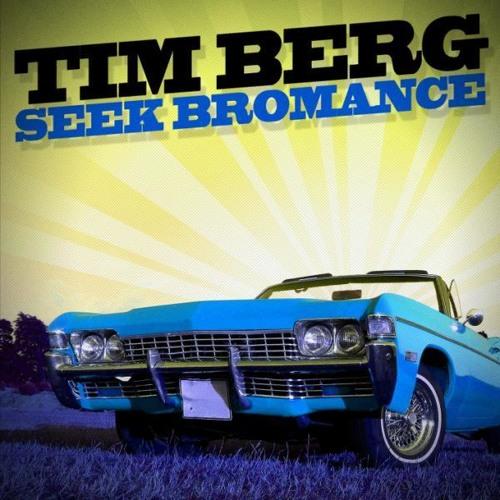Tim Berg - Seek Bromance (Sound Medik Remix)