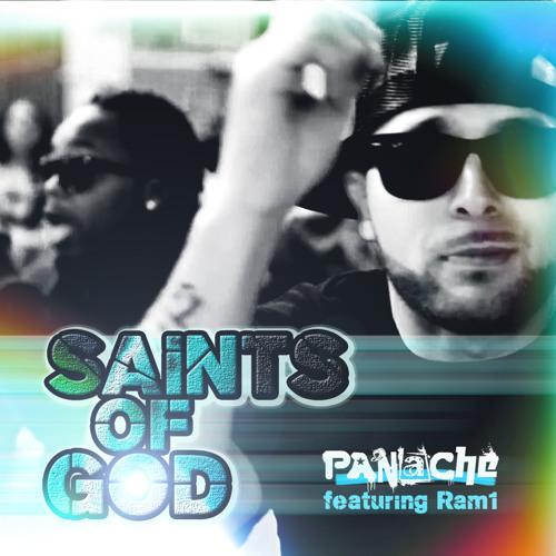 Saints of God - Panache ft Ram1