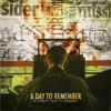 You Should Have Killed Me When You Had The Chance - A Day To Remember