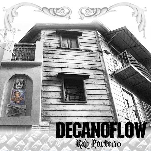"""Decano Flow - """"Todo lo que quise"""""""
