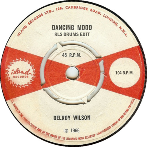 Dancing Mood || RLS Drums Edit - Delroy Wilson (Free DL)