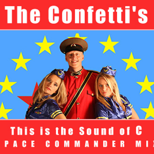 This is the Sound of C ( Space Commander Mix ) - CONFETTI'S Tribute (Belgium)