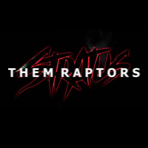 Stratus - Them Raptors