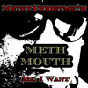 All I Want - Meth Mouth