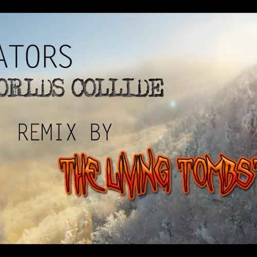 Aviators - Worlds Collide (The Living Tombstone's Remix)