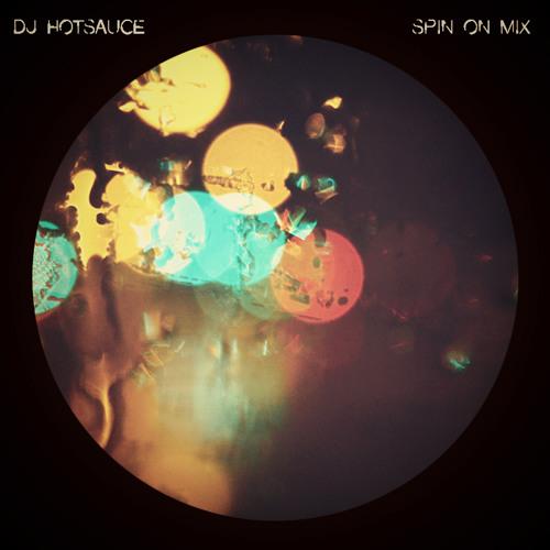 DJ Hotsauce - Spin On (Mix)