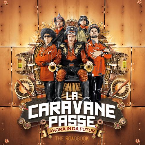 La Caravane Passe - Bulibasha Dj Click RMX