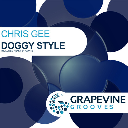 Chris Gee - Doggy Style - OUT NOW