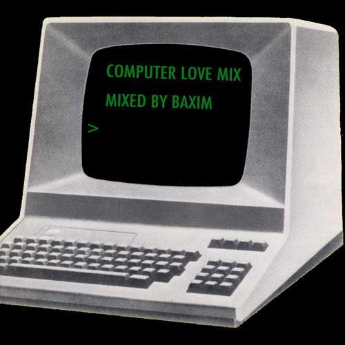 Computer Love Mix