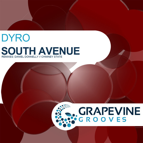 Dyro - South Avenue - OUT NOW