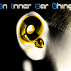 An Inner Ear Thing / Local Natives -- Wide Eyes Remix (Mix2)